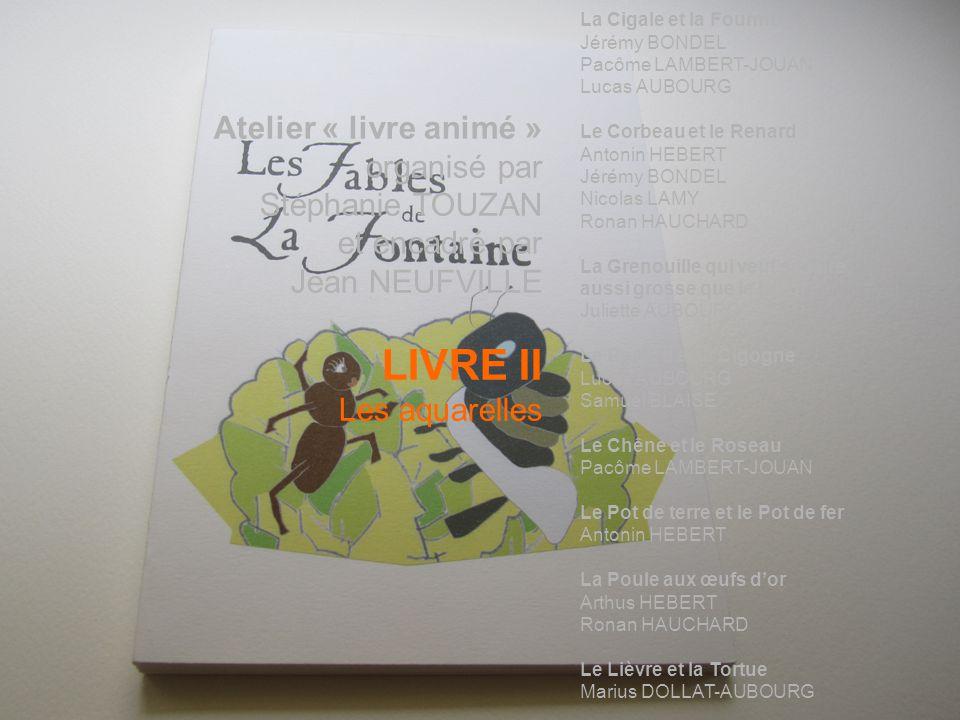 LIVRE II Atelier « livre animé » organisé par Stéphanie TOUZAN