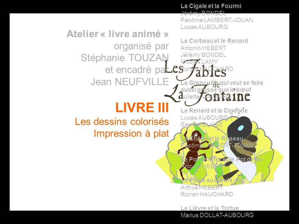 LIVRE III Atelier « livre animé » organisé par Stéphanie TOUZAN