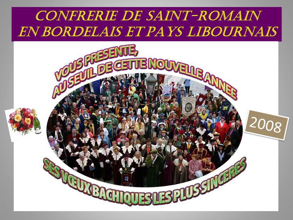CONFRERIE DE SAINT-ROMAIN EN BORDELAIS ET PAYS LIBOURNAIS