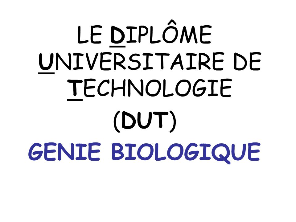 LE DIPLÔME UNIVERSITAIRE DE TECHNOLOGIE