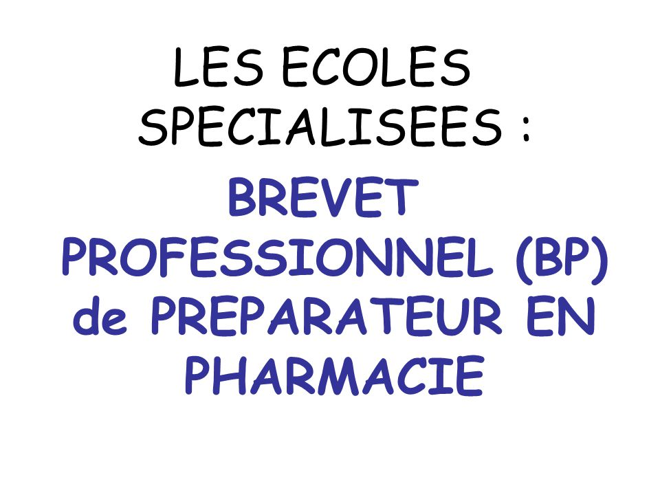 BREVET PROFESSIONNEL (BP) de PREPARATEUR EN PHARMACIE