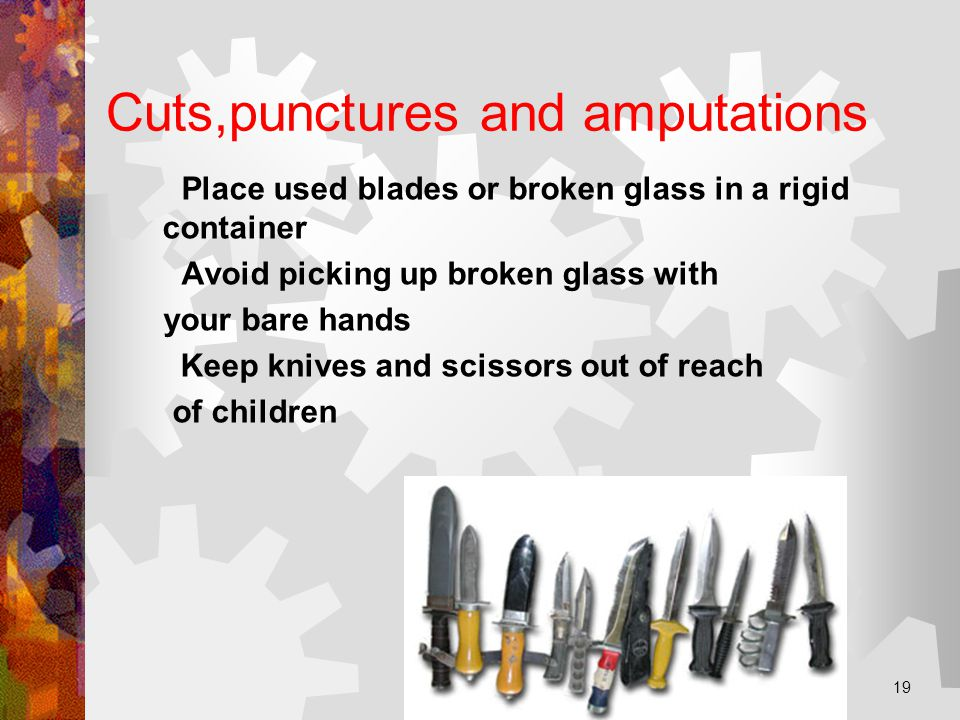 Cuts,punctures and amputations