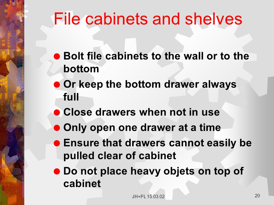 File cabinets and shelves