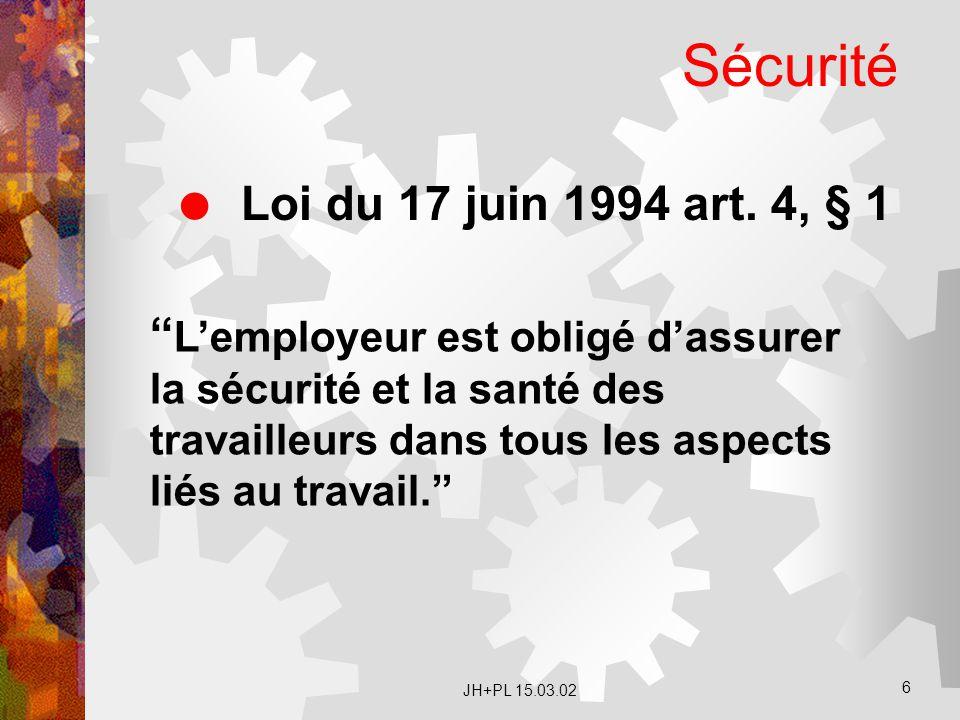 Sécurité Loi du 17 juin 1994 art. 4, § 1