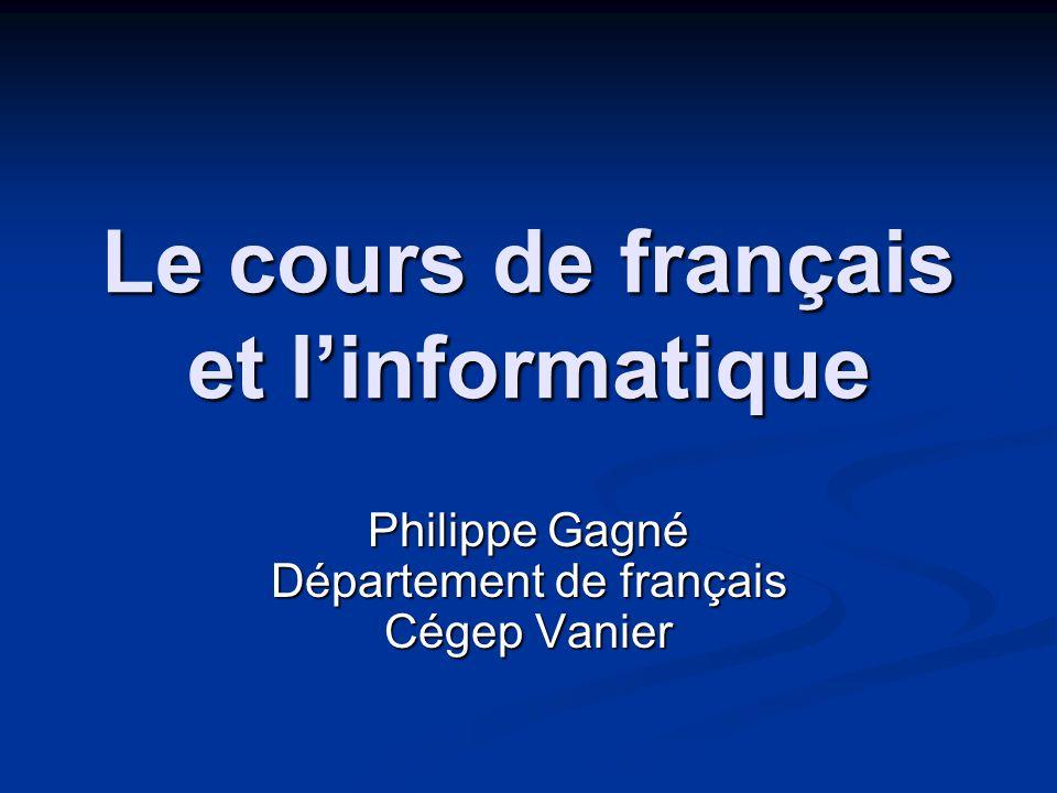 Le cours de français et l'informatique