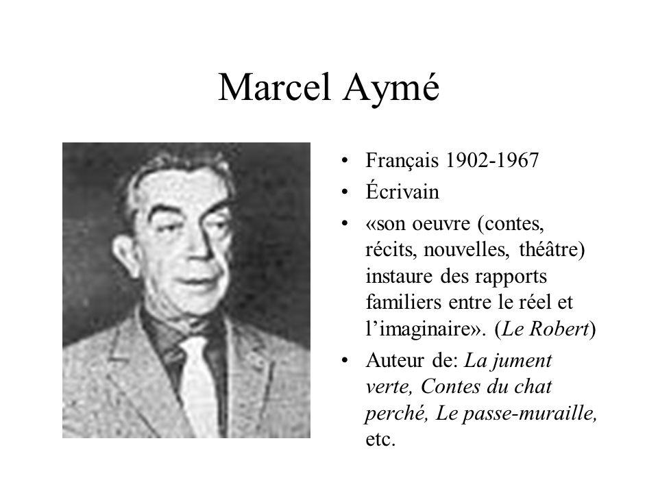 Marcel Aymé Français 1902-1967 Écrivain