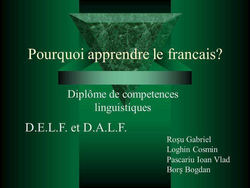 Pourquoi apprendre le francais