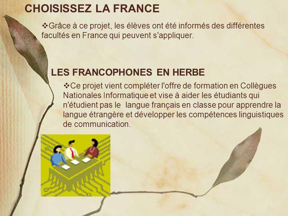 CHOISISSEZ LA FRANCE LES FRANCOPHONES EN HERBE