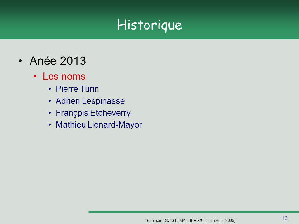 Seminaire SCISTEMA - INPG/UJF (Février 2009)