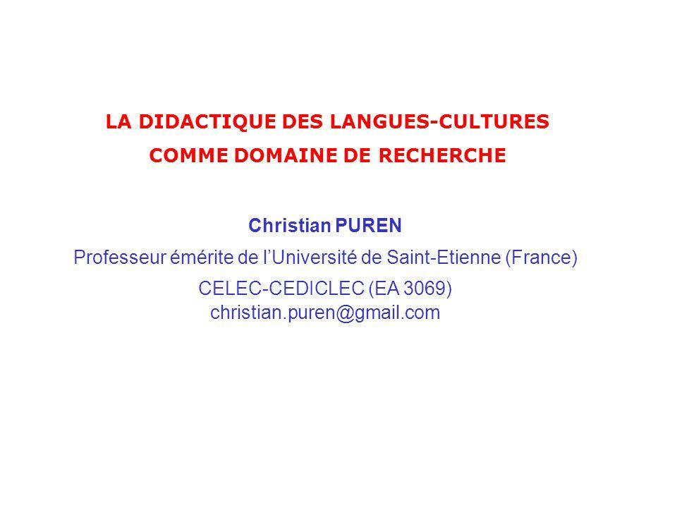 LA DIDACTIQUE DES LANGUES-CULTURES COMME DOMAINE DE RECHERCHE
