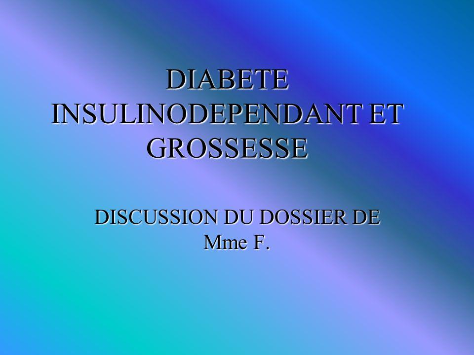 DIABETE INSULINODEPENDANT ET GROSSESSE
