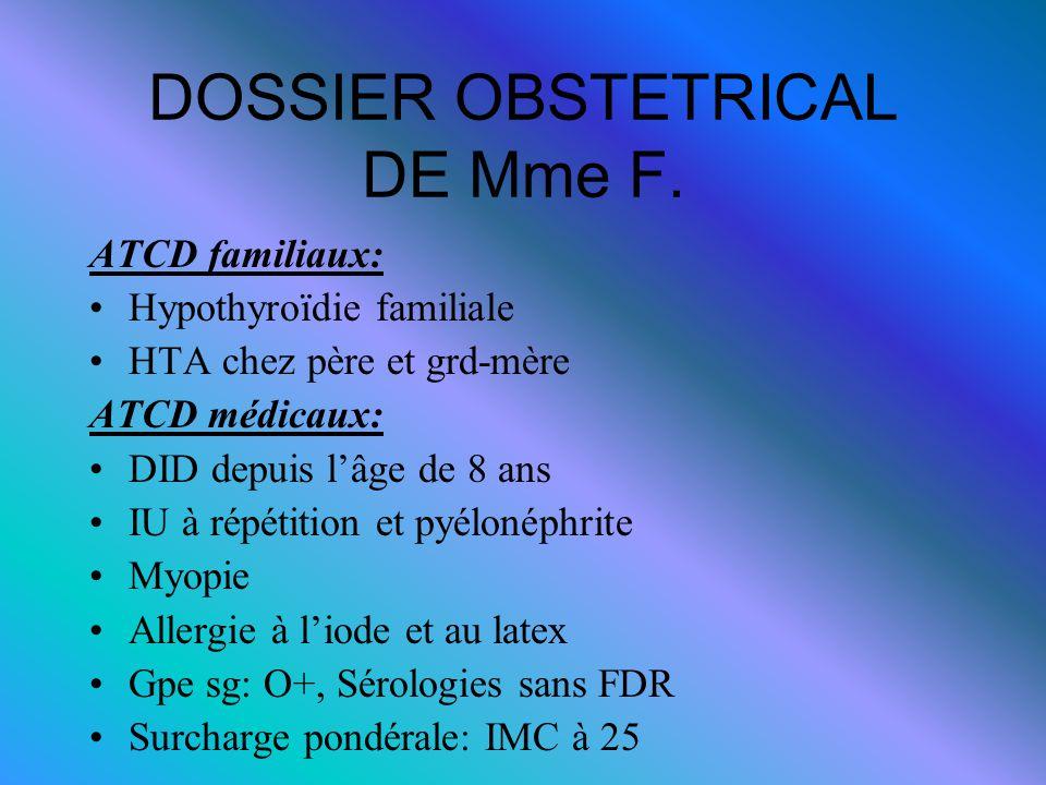 DOSSIER OBSTETRICAL DE Mme F.