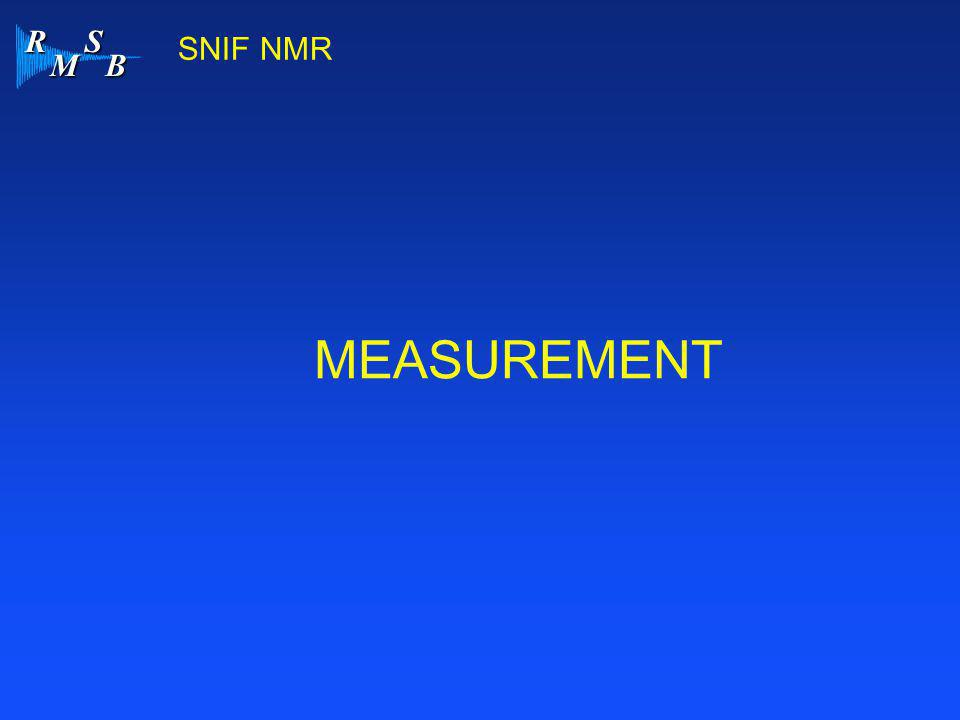 SNIF NMR MEASUREMENT