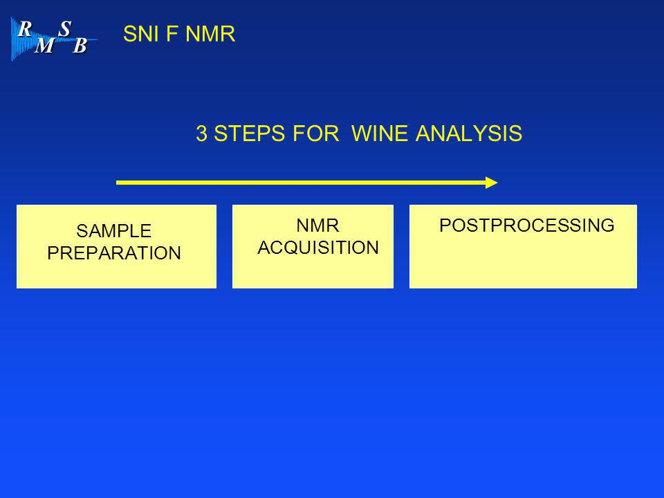 3 STEPS FOR WINE ANALYSIS