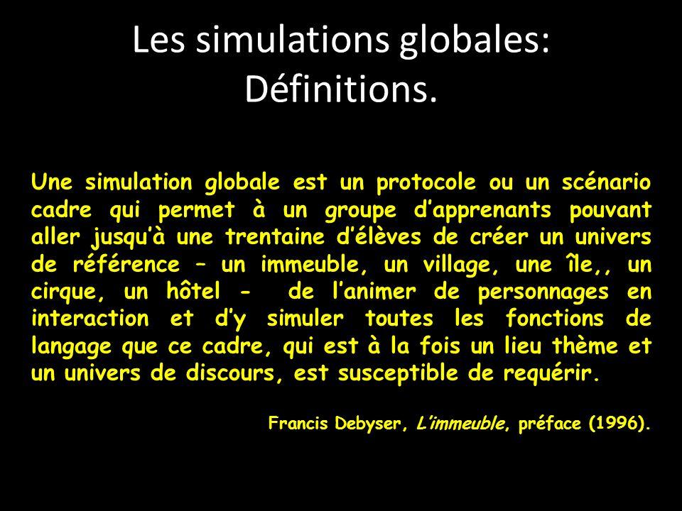Les simulations globales: Définitions.