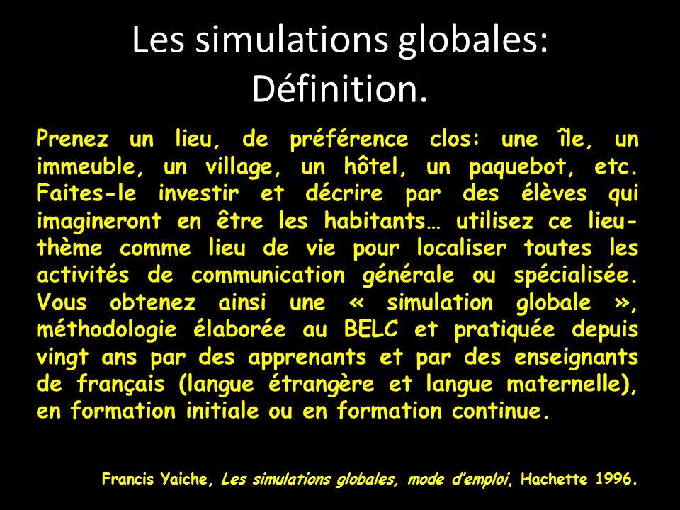 Les simulations globales: Définition.