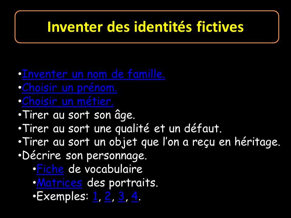 Inventer des identités fictives