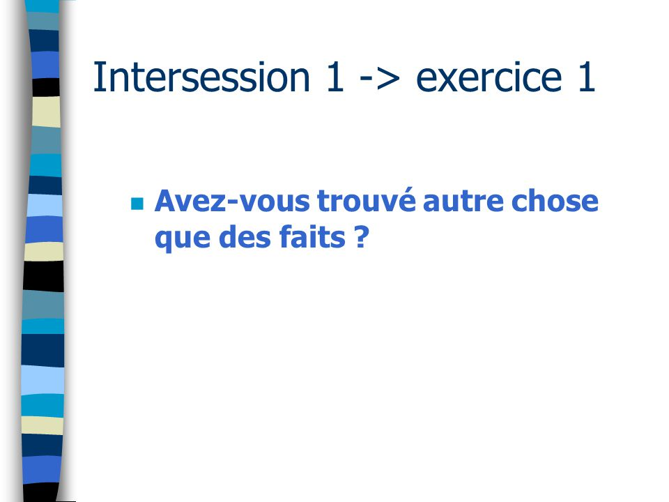 Intersession 1 -> exercice 1