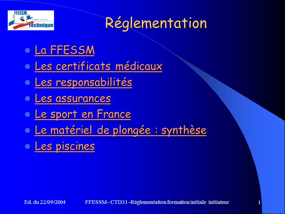 FFESSM - CTD31 -Règlementation formation initiale initiateur