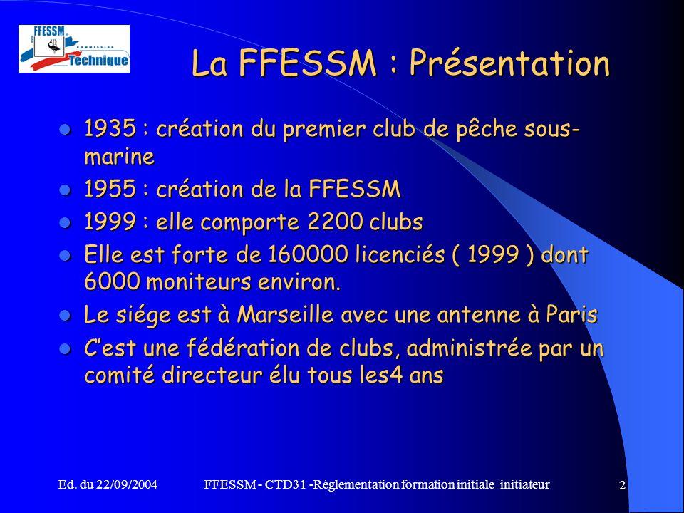 La FFESSM : Présentation