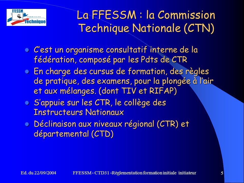 La FFESSM : la Commission Technique Nationale (CTN)