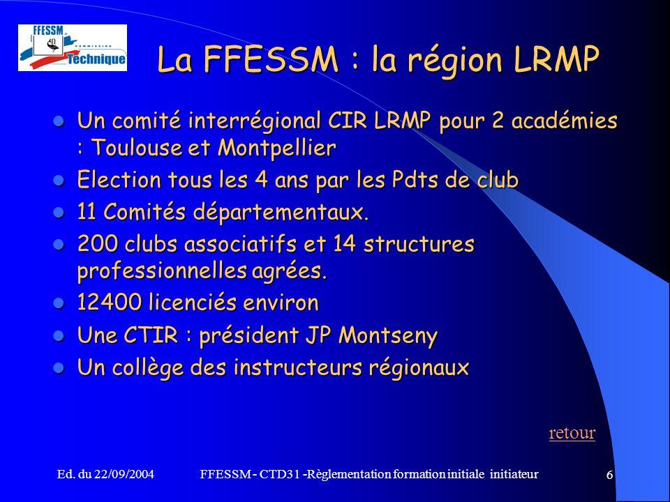 La FFESSM : la région LRMP