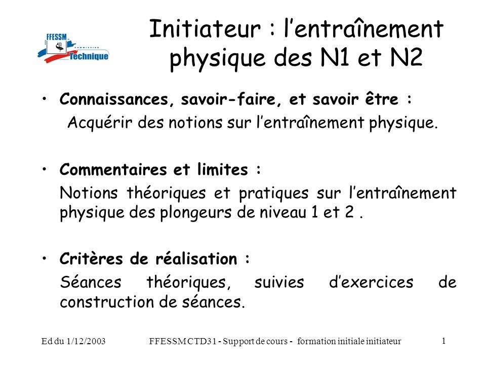 Initiateur : l'entraînement physique des N1 et N2