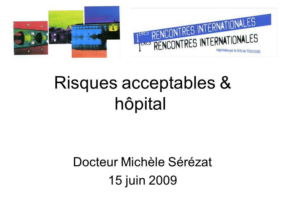 Risques acceptables & hôpital