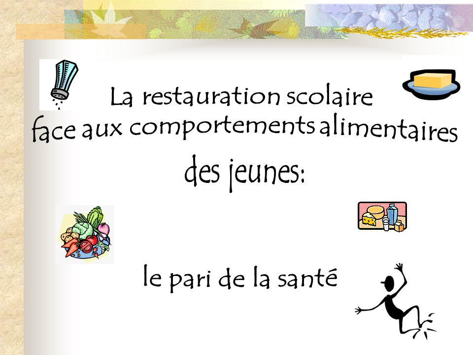 La restauration scolaire face aux comportements alimentaires