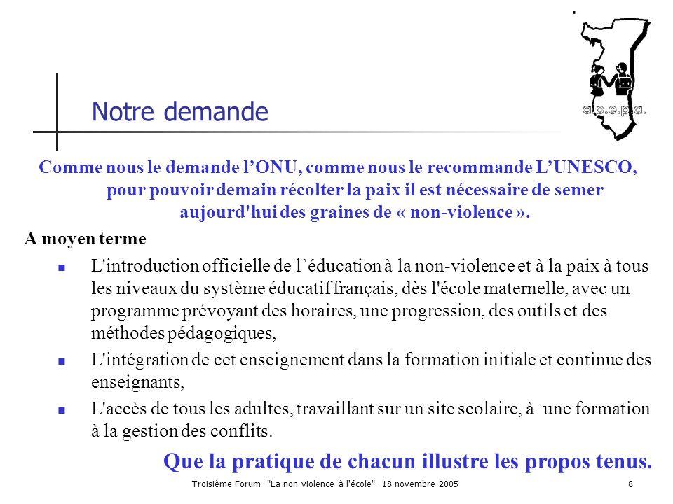 Troisième Forum La non-violence à l école -18 novembre 2005