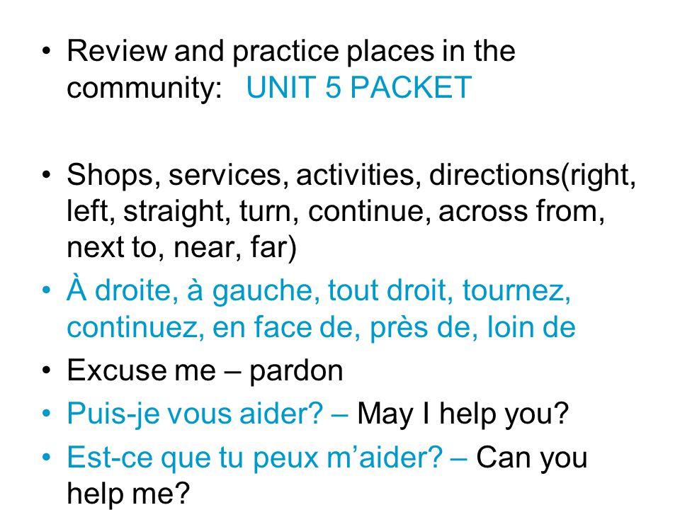 Review and practice places in the community: UNIT 5 PACKET