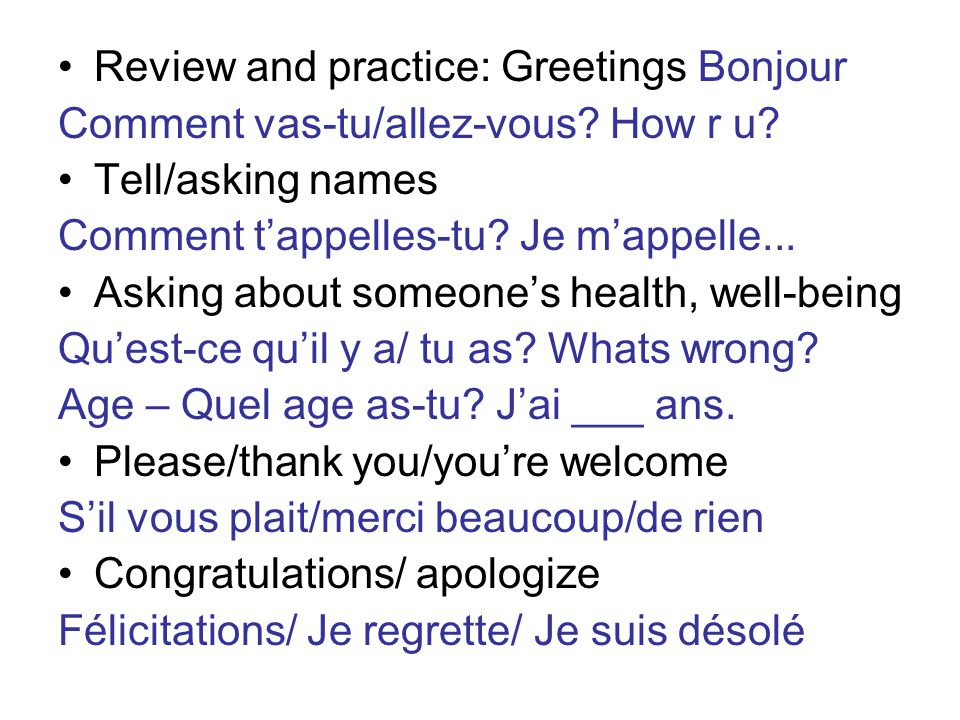 Review and practice: Greetings Bonjour