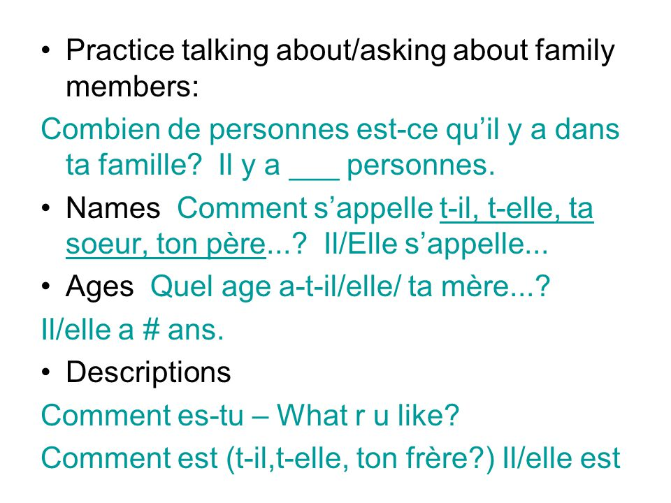 Practice talking about/asking about family members: