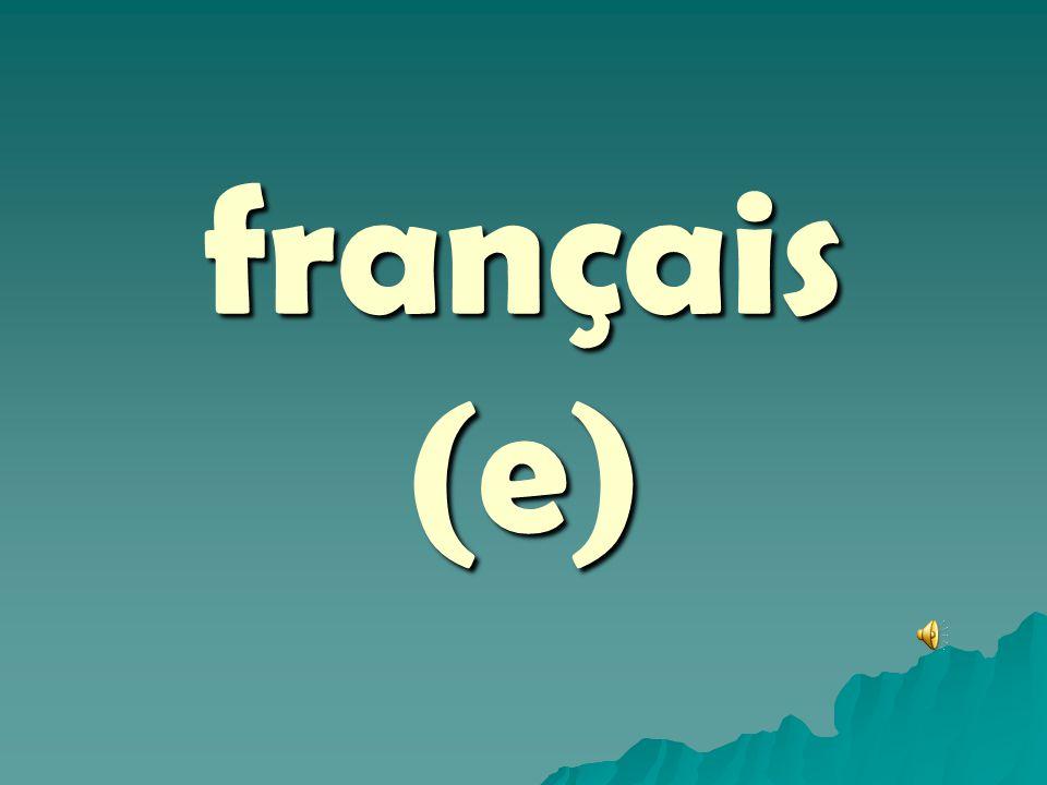 français (e)