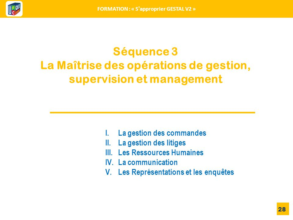 La Maîtrise des opérations de gestion, supervision et management