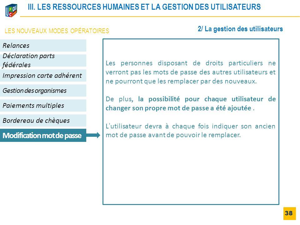 III. LES RESSOURCES HUMAINES ET LA GESTION DES UTILISATEURS