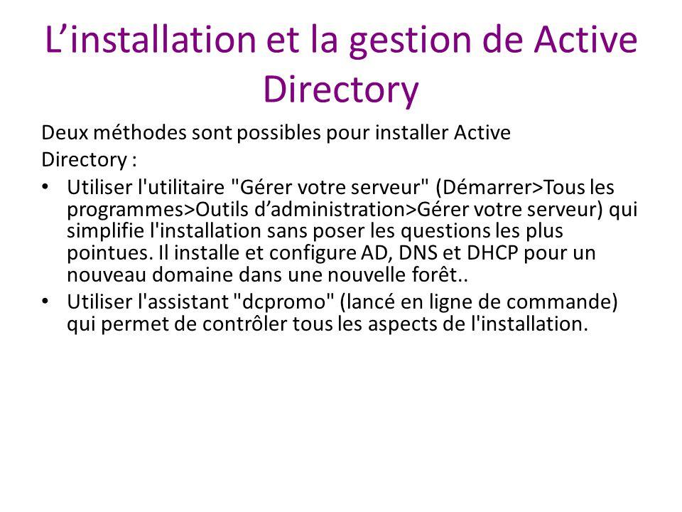 L'installation et la gestion de Active Directory