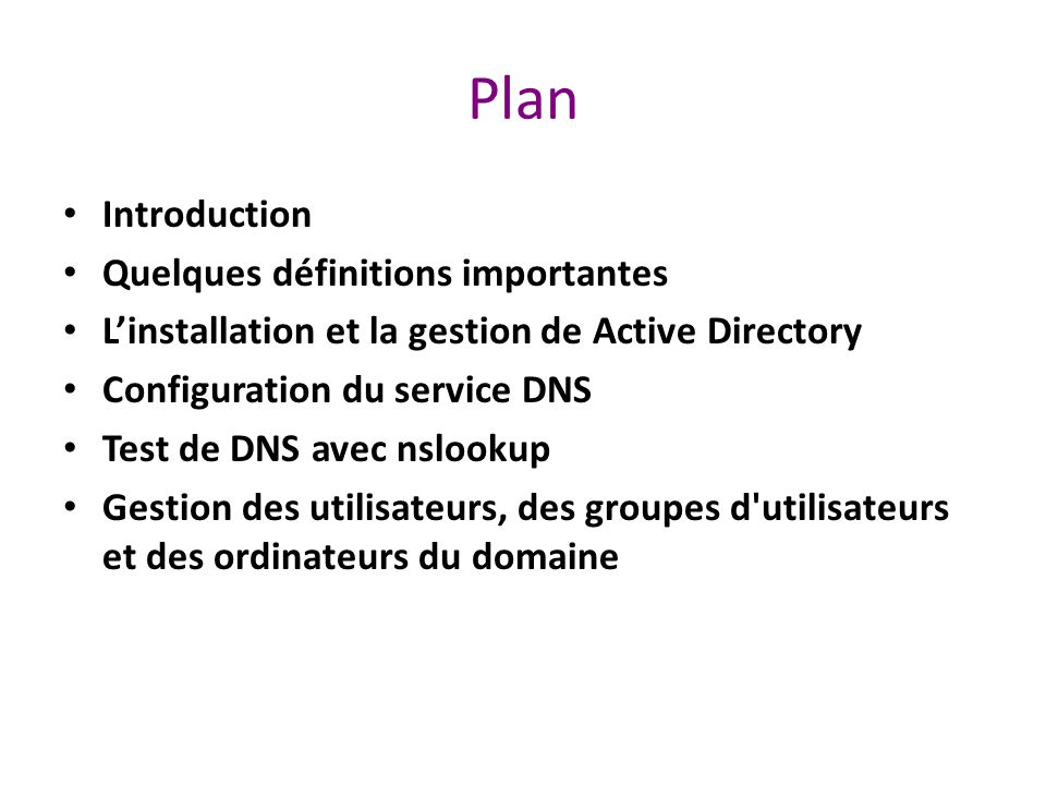 Plan Introduction Quelques définitions importantes