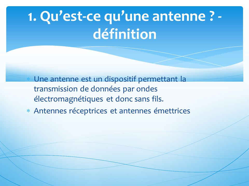 1. Qu'est-ce qu'une antenne - définition