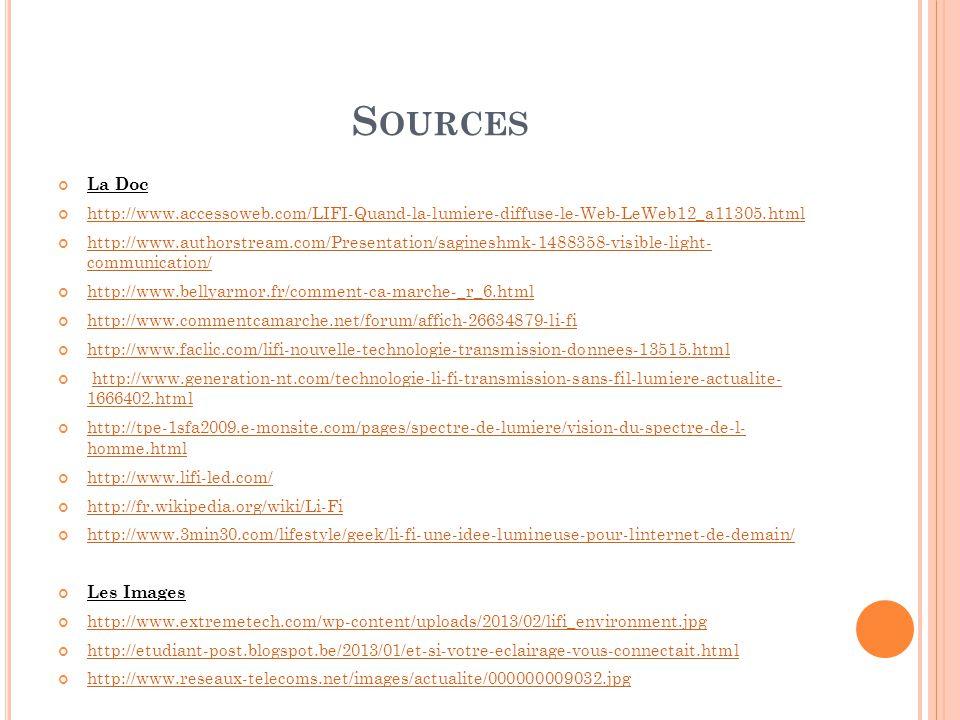 Sources La Doc. http://www.accessoweb.com/LIFI-Quand-la-lumiere-diffuse-le-Web-LeWeb12_a11305.html.