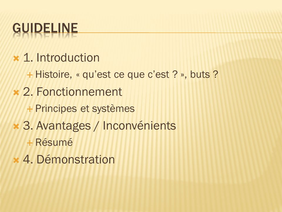 Guideline 1. Introduction 2. Fonctionnement