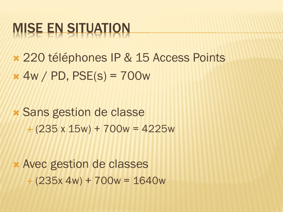 Mise en situation 220 téléphones IP & 15 Access Points