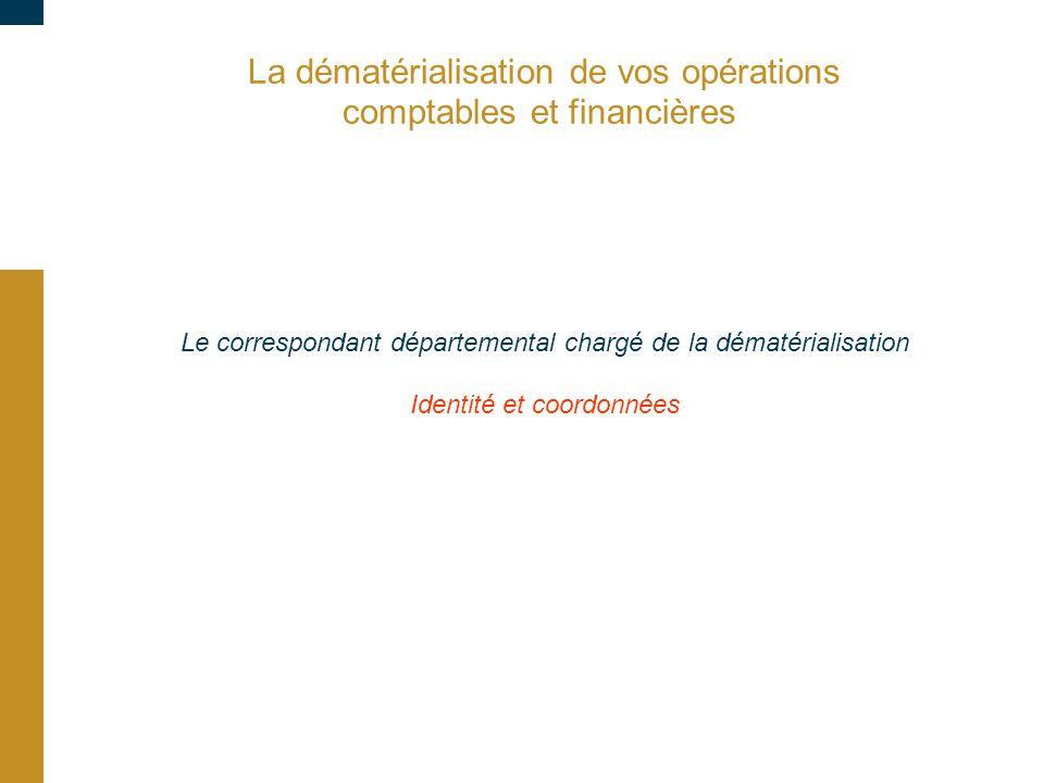 La dématérialisation de vos opérations comptables et financières