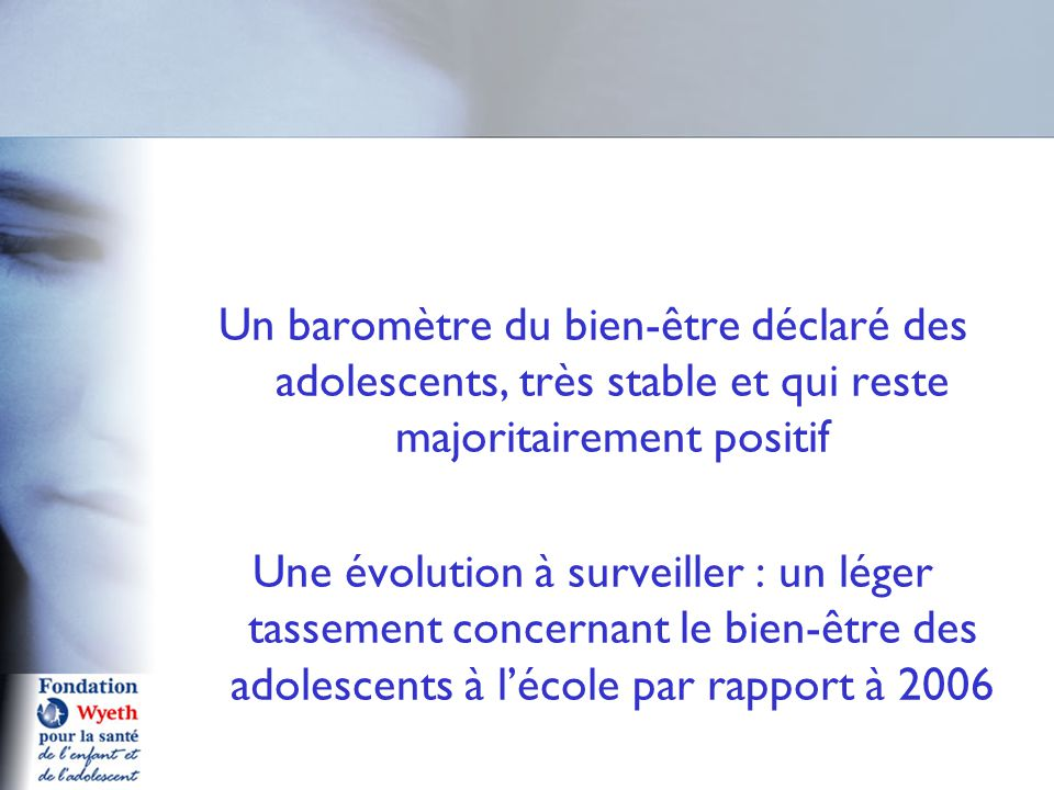 Un baromètre du bien-être déclaré des adolescents, très stable et qui reste majoritairement positif