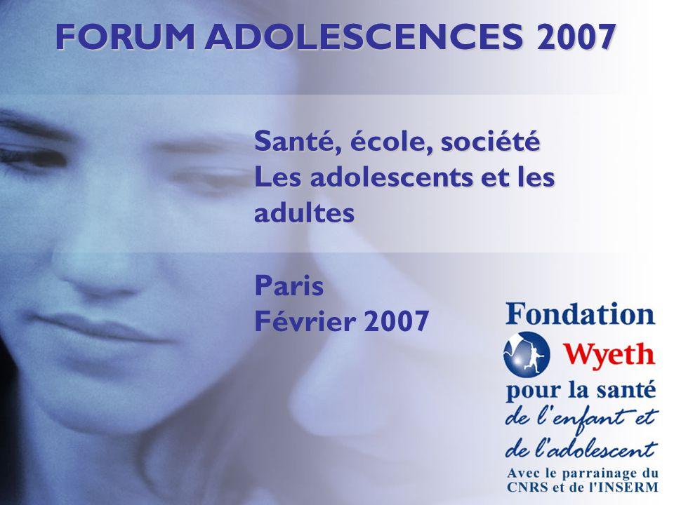 Santé, école, société Les adolescents et les adultes