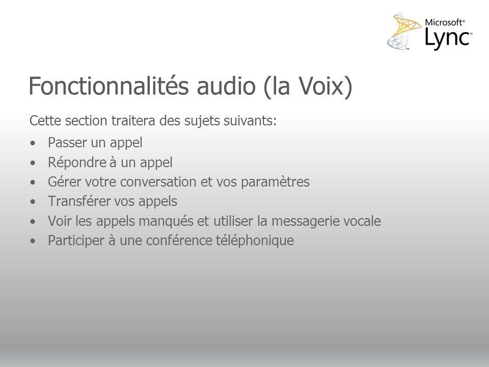 Fonctionnalités audio (la Voix)