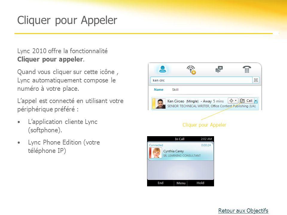 Cliquer pour Appeler Lync 2010 offre la fonctionnalité Cliquer pour appeler.