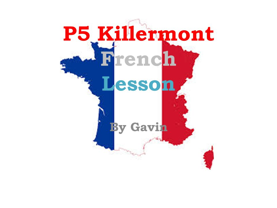 P5 Killermont French Lesson