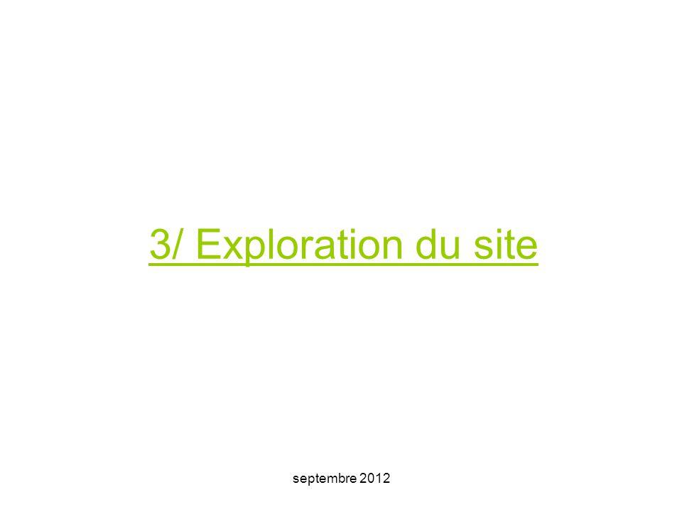 3/ Exploration du site septembre 2012