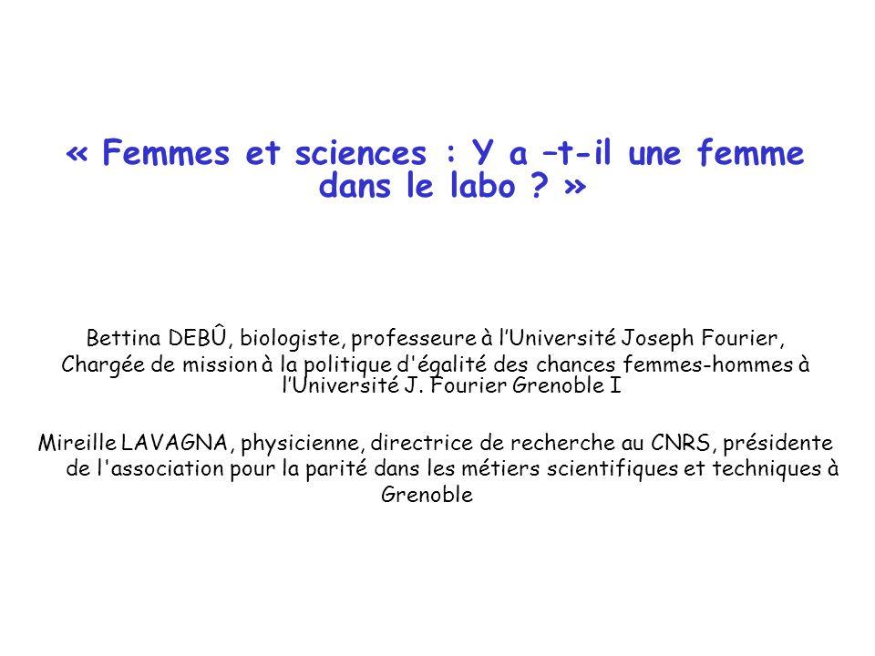 « Femmes et sciences : Y a –t-il une femme dans le labo »